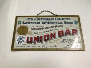 "Hotel & Restaurant Employees & Bartenders International Union Sign, 11"" x 6 1/2"""