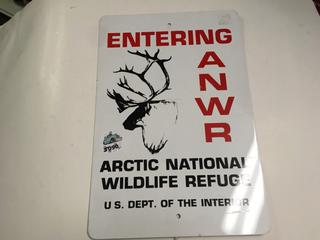 "Entering Arctic National Wildlife Refuge Sign, 10 x 15""."