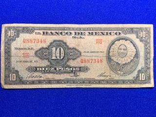 1963 Mexico Ten Peso Bank Note, S/N Q887348.