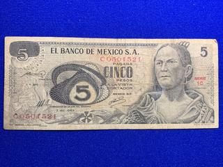 1969 Mexico Five Peso Bank Note, S/N C0501521.