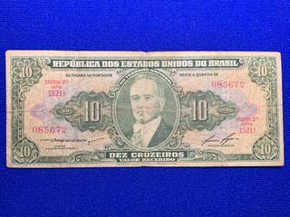 Brazil Ten Cruzeiro Bank Note, S/N 085672.