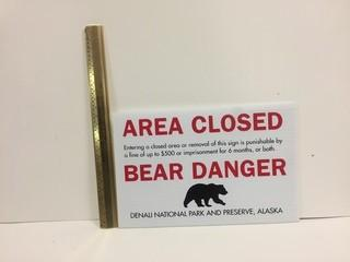 Area Closed Bear Danger Sign.