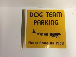 Dog Team Parking Metal Sign.