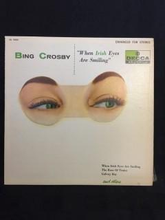Bing Crosby, When Irish Eyes are Smiling Vinyl.