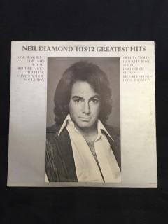 Neil Diamond, His 12 Greatest Hits Vinyl.