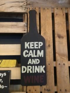 "Keep Calm Drink Wine Bottle Sign 22""."